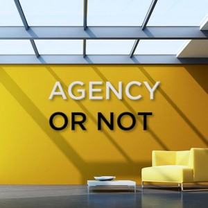 agency or not!